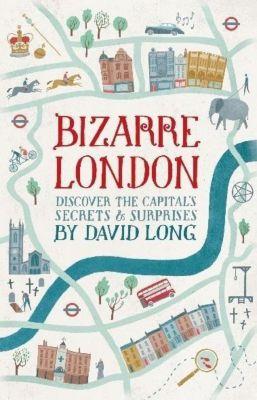Constable: Bizarre London, David Long
