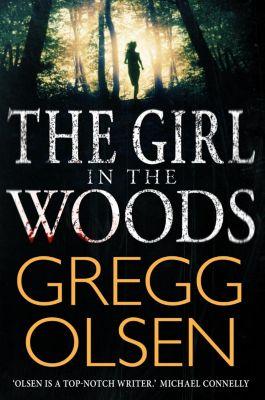 Constable: The Girl in the Woods, Gregg Olsen
