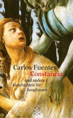Constancia und andere Geschichten für Jungfrauen, Carlos Fuentes