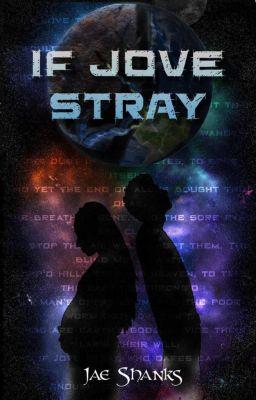 Constant Stars: If Jove Stray (Constant Stars, #5), Jae Shanks