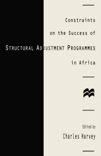 Constraints on the Success of Structural Adjustment Programmes in Africa