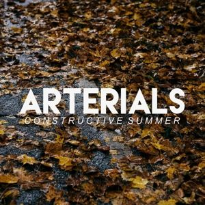 Constructive Summer, Arterials