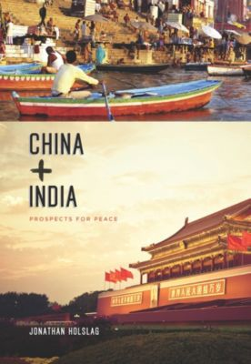 Contemporary Asia in the World: China and India, Jonathan Holslag