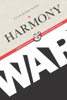 Contemporary Asia in the World: Harmony and War, Yuan-kang Wang
