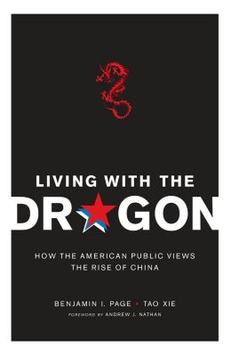 Contemporary Asia in the World: Living with the Dragon, Tao Xie, Benjamin Page