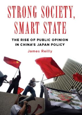 Contemporary Asia in the World: Strong Society, Smart State, James Reilly