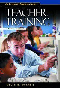 Contemporary Education Issues: Teacher Training, David Pushkin