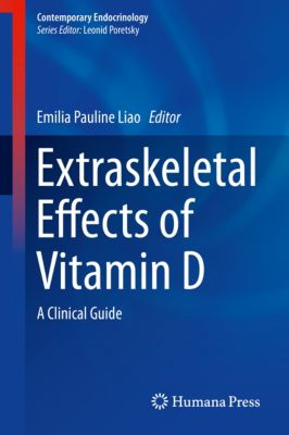 Contemporary Endocrinology: Extraskeletal Effects of Vitamin D