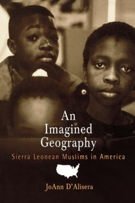 Contemporary Ethnography: An Imagined Geography, JoAnn D'Alisera