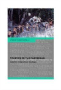 Contemporary Geographies of Leisure, Tourism and Mobility: Tourism in the Caribbean