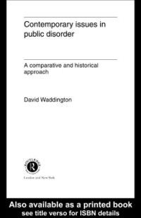 Contemporary Issues in Public Disorder, Dr David Waddington