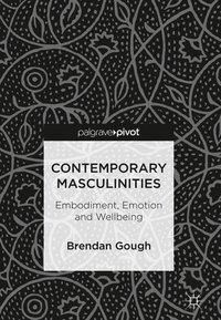 Contemporary Masculinities, Brendan Gough