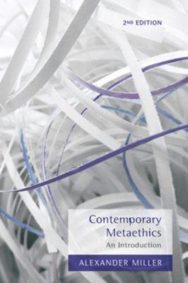 Contemporary Metaethics, Alexander Miller