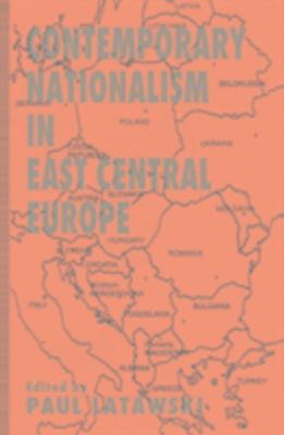 Contemporary Nationalism in East Central Europe, Gavin Sullivan