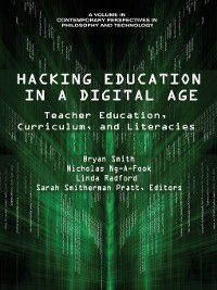 Contemporary Perspectives in Philosophy and Technology: Hacking Education in a Digital Age