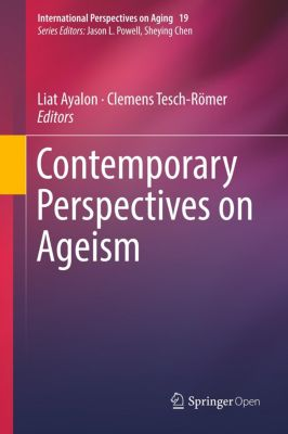 Contemporary Perspectives on Ageism