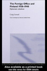 Contemporary Security Studies: Foreign Office and Finland, Craig Gerrard