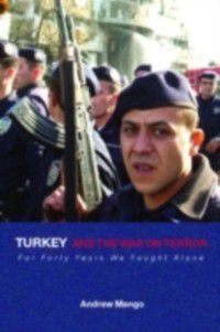 Contemporary Security Studies: Turkey and the War on Terror, Andrew Mango