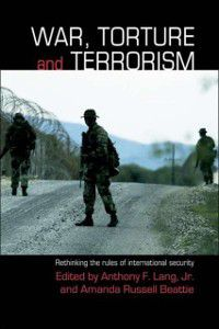 Contemporary Security Studies: War, Torture and Terrorism