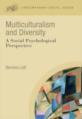 Contemporary Social Issues: Multiculturalism and Diversity, Bernice Lott