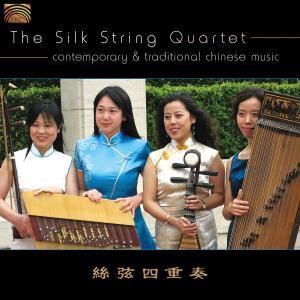 Contemporary & Traditional Chinese Music, The Silk String Quartet