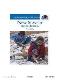 Contemporary World Issues: New Slavery, Kevin Bales