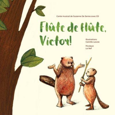Conter fleurette: Flûte de flûte, Victor !, Suzanne De Serres