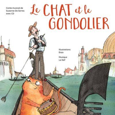 Conter fleurette: Le Chat et le gondolier, Suzanne De Serres