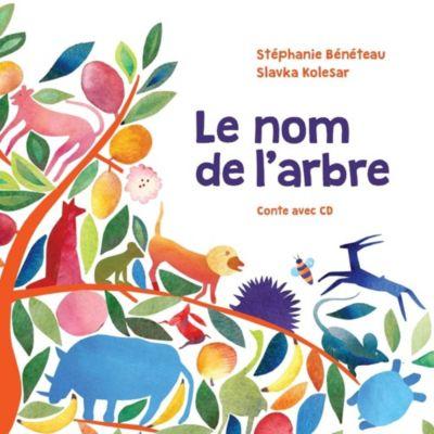 Conter fleurette: Le nom de l'arbre, Stéphanie Béméteau