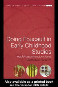 Contesting Early Childhood: Doing Foucault in Early Childhood Studies, Glenda Mac Naughton