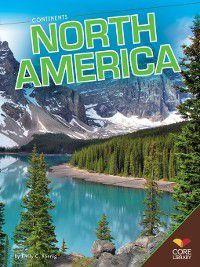 Continents 2014: North America, Emily C. Koenig