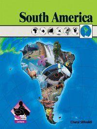 Continents: South America, Cheryl Striveildi