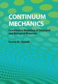 Continuum Mechanics, Franco M. Capaldi