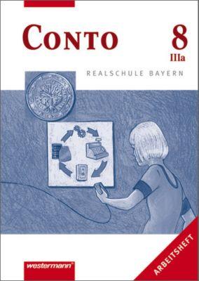 Conto, Realschule Bayern: 8. Jahrgangsstufe, Wahlpflichtfächergruppe IIIa, Arbeitsheft