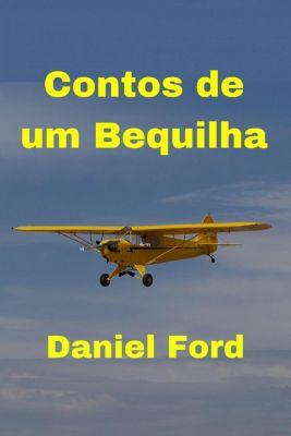 Contos de um Bequilha, Daniel Ford