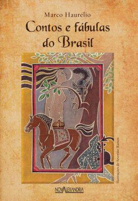 Contos e fábulas do Brasil, Marco Haurélio