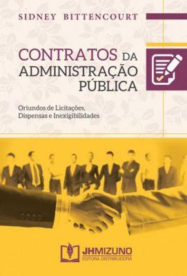 Contratos da Administração Pública, Sidney Bittencourt