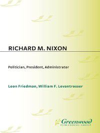 Contributions in Political Science: Richard M. Nixon