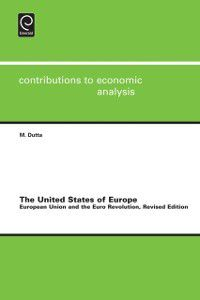 Contributions to Economic Analysis: United States of Europe