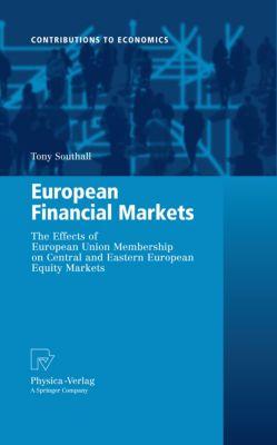Contributions to Economics: European Financial Markets, Tony Southall
