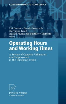 Contributions to Economics: Operating Hours and Working Times