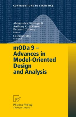 Contributions to Statistics: mODa 9 – Advances in Model-Oriented Design and Analysis