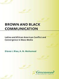 Contributions to the Study of Mass Media and Communications: Brown and Black Communication