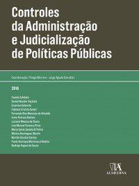 Controles da Administração e Judicialização de Políticas Públicas, Thiago;González, Jorge Agudo Marrara