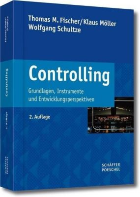 Controlling, Thomas M. Fischer, Klaus Möller, Wolfgang Schultze