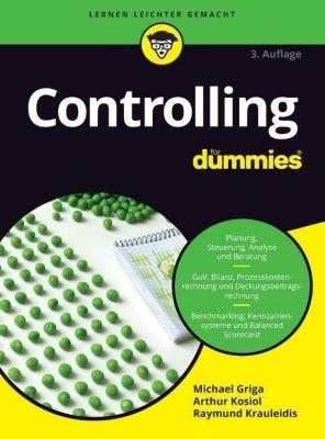 Controlling für Dummies, Michael Griga, Arthur J. Kosiol, Raymunda Krauleidis