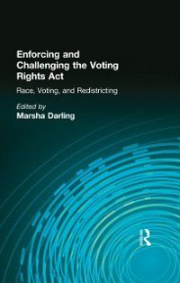 Controversies in Constitutional Law: Enforcing and Challenging the Voting Rights Act