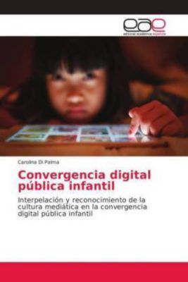 Convergencia digital pública infantil, Carolina Di Palma