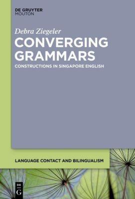 Converging Grammars, Debra Ziegeler