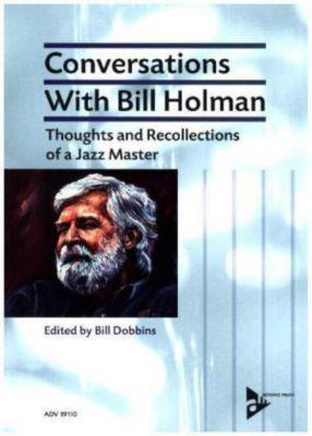 Conversations with Bill Holman, Bill Holman